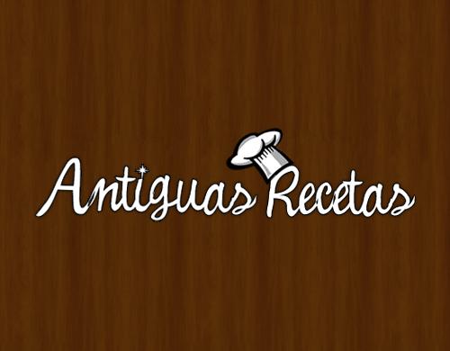 Antiguas Recetas